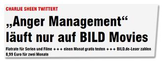 """CHARLIE SHEEN TWITTERT - """"Anger Management"""" läuft nur auf BILD Movies - Flatrate für Serien und Filme +++ einen Monat gratis testen +++ BILD.de-Leser zahlen 8,99 Euro für zwei Monate"""
