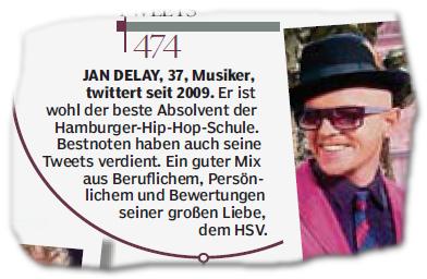JAN DELAY, 37, Musiker, twitter seit 2009. Er ist wohl der beste Absolvent der Hamburger-Hip-Hop-Schule. Bestnoten haben auch seine Tweets verdient. Ein guter Mix aus Beruflichem, Persönlichem und Bewertungen seiner großen Liebe, dem HSV.