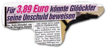 """Für 3,98 Euro könnte Glööckler seine Unschuld beweisen - [...] DAS LIESSE SICH GANZ EINFACH ÜBERPRÜFEN! Wer z.B. bei seinen Kindern aufklären will, ob Drogen konsumiert wurden, kann einen sogenannten """"Drogenschnelltest"""" in der Apothkee kaufen. Das Ergebnis liegt in wenigen Minuten vor [...]"""