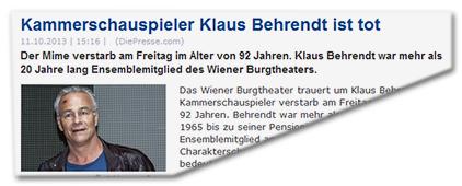 Schauspieler Klaus Behrendt ist tot - Der Mime verstarb am Freitag im Alter von 92 Jahren. Klaus Behrendt war mehr als 20 Jahre lang Ensemblemitglied des Wiener Burgtheaters.