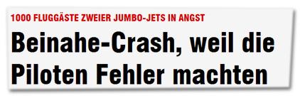 1000 Fluggäste zweier Jumbo-Jets in Angst - Beinahe-Crash, weil die Piloten Fehler machten