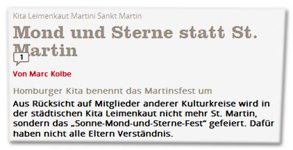 """Mond und Sterne statt St. Martin - Homburger Kita benennt das Martinsfest um - Aus Rücksicht auf Mitglieder anderer Kulturkreise wird in der städtischen Kita Leimenkaut nicht mehr St. Martin, sondern das """"Sonne-Mond-und-Sterne-Fest"""" gefeiert. Dafür haben nicht alle Eltern Verständnis."""