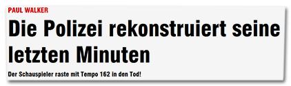 Paul Walker - Die Polizei rekonstruiert seine letzten Minuten - Der Schauspieler raste mit Tempo 162 in den Tod!