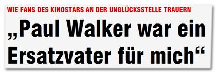 """Wie Fans des Kinostars an der Unglücksstelle trauern - """"Paul Walker war ein Ersatzvater für mich"""""""