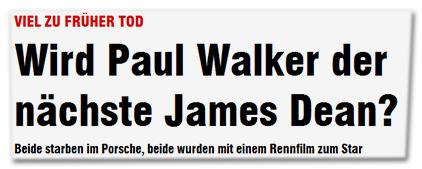 Viel zu früher Tod - Wird Paul Walker der nächste James Dean? - Beide starben im porsche, beide wurden mit einem Rennfilm zum Star