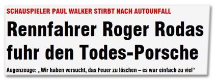"""Schauspieler Paul Walker stirbt nach Autounfall - Rennfahrer Roger Rodas fuhr den Todes-Porsche - Augenzeuge: """"Wir haben versucht, das Feuer zu löschen - es war einfach zu viel"""""""