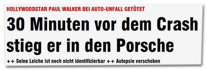 Hollywoodstar Paul Walker bei Auto-Unfall getötet - 30 Minuten vor dem Crash stieg er in den Porsche - Seine Leiche ist noch nicht identifizierbar - Autopsie verschoben