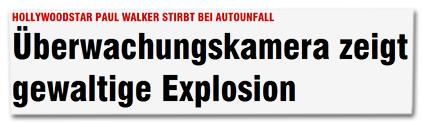 Hollywoodstar Paul Walker stirbt bei Autounfall - Überwachungskamera zeigt gewaltige Explosion
