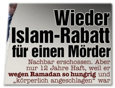 """Wieder Islam-Rabatt für einen Mörder - Nachbar erschossen. Aber nur 12 Jahre Haft, weil er wegen Ramadan so hungrig und """"körperlich angeschlagen"""" war"""