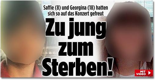 Saffie (8) und Georgina (18) hatten sich so auf das Konzert gefreut - Zu jung zum Sterben! [Dazu zwei große Porträtaufnahmen der beiden Opfer]