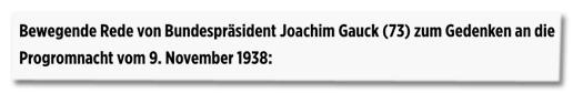 Screenshot Bild.de - Bewegende Rede von Bundespräsident Joachim Gauck (73) zum Gedenken an die Progromnacht vom 9. November 1938