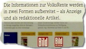 Die Informationen zur VolksRente werden in zwei Formen aufbereitet - als Anzeige und als redaktionelle Artikel