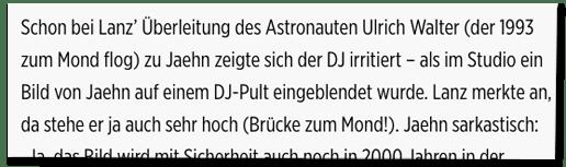 Screenshot Bild.de - Schon bei Lanz Überleitung des Astronauten Ulrich Walter (der 1993 zum Mond flog) zu Jaehn zeigte sich der DJ irritiert – als im Studio ein Bild von Jaehn auf einem DJ-Pult eingeblendet wurde.