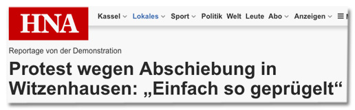 Screenshot hna.de - Protest wegen Abschiebung in Witzenhausen - Einfach so geprügelt