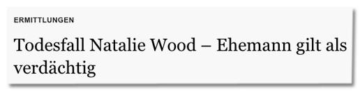 Screenshot morgenpost.de - Ermittlungen - Todesfall Natalie Wood – Ehemann gilt als verdächtig
