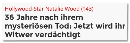 Screenshot Bunte.de - Hollywood-Star Natalie Wood - 36 Jahre nach ihrem mysteriösen Tod: Jetzt wird ihr Witwer verdächtigt