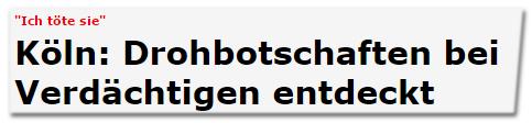 Köln: Drohbotschaften bei Verdächtigen entdeckt