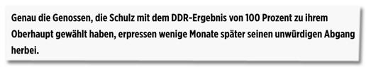 Screenshot Bild.de - Genau die Genossen, die Schulz mit dem DDR-Ergebnis von 100 Prozent zu ihrem Oberhaupt gewählt haben, erpressen wenige Monate später seinen unwürdigen Abgang herbei.