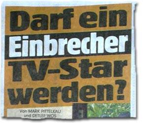Darf ein Einbrecher TV-Star werden?