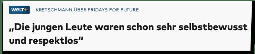 Screenshot Welt.de - Kretschmann über Fridays for Future - Die jungen Leute waren schon sehr selbstbewusst und respektlos